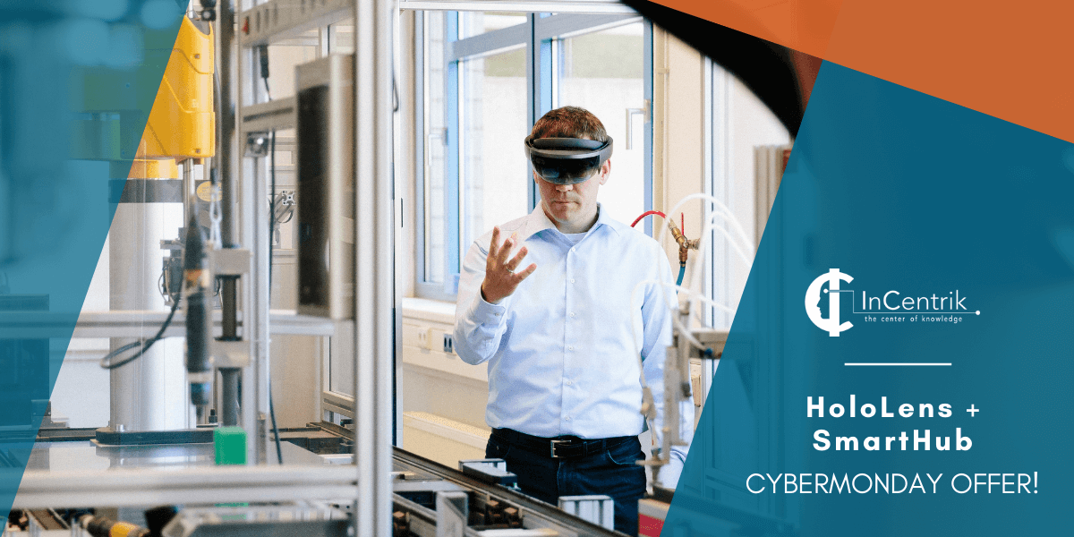 Cyber Monday Offer: Get a Free HoloLens with SmartHub!
